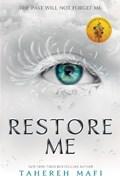 Restore Me   Tahereh Mafi  