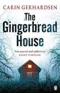 The Gingerbread House   Carin Gerhardsen  