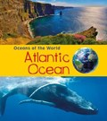 Atlantic Ocean   Louise Spilsbury ; Richard Spilsbury  