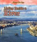 Living Beside a River   Ellen Labrecque  