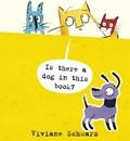 Is there a dog in this book? | Schwarz, Silvia Viviane ; Schwarz, Viviane |