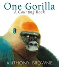 One Gorilla: A Counting Book | Anthony Browne |