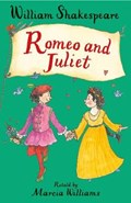 Romeo and Juliet | Marcia Williams |