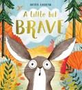 Little bit brave | Nicola Kinnear |