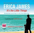 It's the Little Things | Erica James |