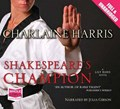Shakespeare's Champion   Charlaine Harris  
