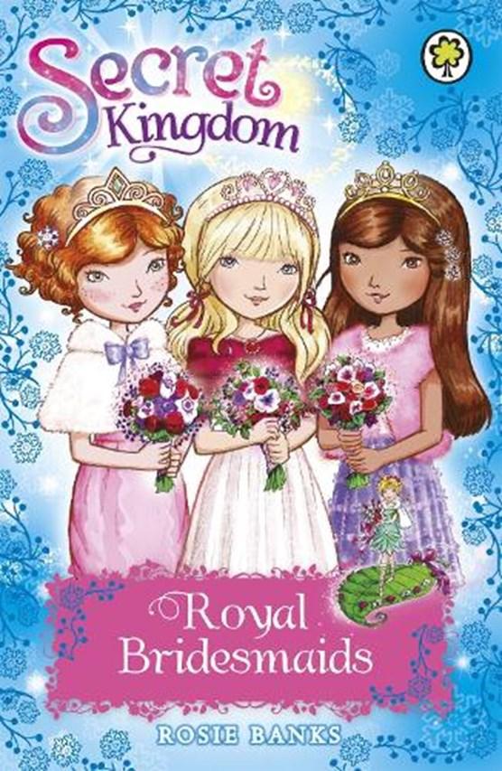 Secret Kingdom: Royal Bridesmaids