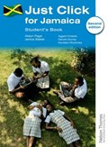 Just Click for Jamaica Student's Book   Alison Page ; Janice Steele  