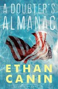 A Doubter's Almanac | Ethan Canin |