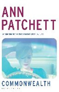 Commonwealth | Ann Patchett |