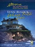 Where Truth Lies (Mills & Boon Love Inspired) (The Secrets of Stoneley, Book 7) | Lynn Bulock |
