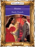 Illusion (Mills & Boon Vintage 90s Modern)   Emily French  