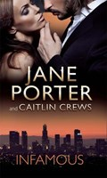 Infamous: Hollywood Husband, Contract Wife / Pure Princess, Bartered Bride | Jane Porter ; Caitlin Crews |
