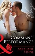 Command Performance (Mills & Boon Blaze) (Uniformly Hot!, Book 43) | Sara Jane Stone |