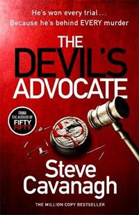 The Devil's Advocate   Steve Cavanagh  