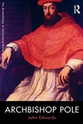 Archbishop Pole | John Edwards |