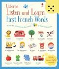 Listen and Learn First French Words   Mackinnon, Mairi ; Taplin, Sam  