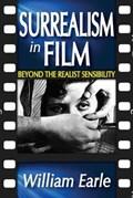 Surrealism in Film   William Earle  