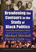 Broadening the Contours in the Study of Black Politics   Michael Mitchell ; David Covin  