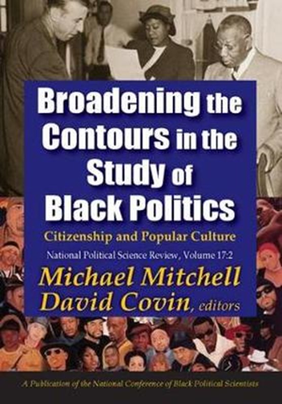 Broadening the Contours in the Study of Black Politics