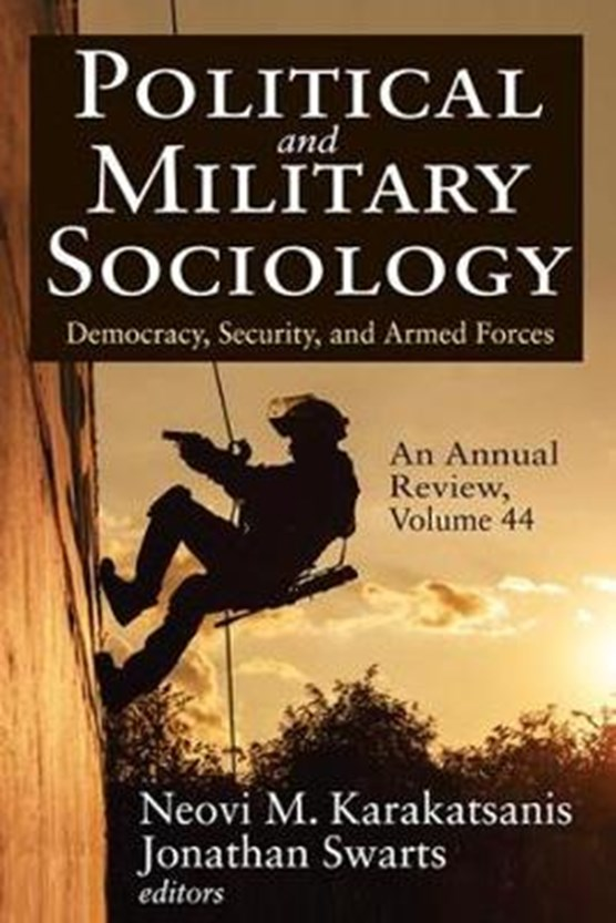 Political and Military Sociology, an Annual Review