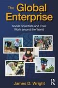 The Global Enterprise   James D. Wright  