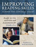 Improving Reading Skills Across the Content Areas   Rebecca J. Gault  
