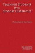 Teaching Students With Sensory Disabilities   Algozzine, Bob ; Ysseldyke, James E.  