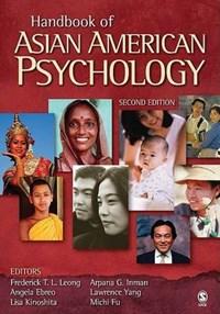Handbook of Asian American Psychology | Frederick Leong ; Arpana G. Inman ; Angela Ebreo ; Lawrence Hsin Yang |
