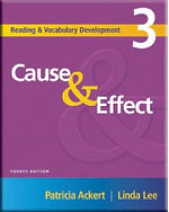 Reading and Vocabulary Development 3: Cause & Effect