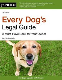 Every Dog's Legal Guide   Mary Randolph  