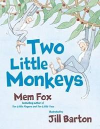 Two Little Monkeys | Mem Fox |