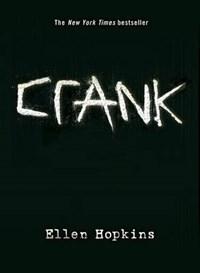 Crank | Ellen Hopkins |