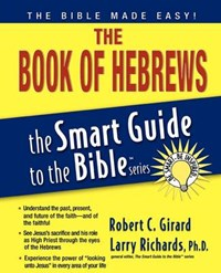 The Book of Hebrews | Robert C. Girard |