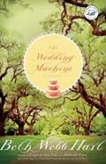 The Wedding Machine   Beth Webb Hart  