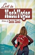 Lost in NashVegas   Rachel Hauck  