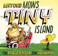 McToad Mows Tiny Island   Tom Angleberger  