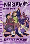Lumberjanes: Ghost Cabin (Lumberjanes #4) | Mariko Tamaki |
