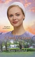 A Family for Gracie | Amy Lillard |