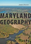 Maryland Geography | Dilisio, James (associate Provost, Towson University) |