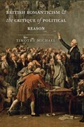 British Romanticism and the Critique of Political Reason | University of Oxford) Michael Timothy (tutor And University Lecturer |