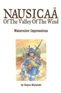 Nausicaa of the Valley of the Wind: Watercolor Impressions | Hayao Miyazaki |