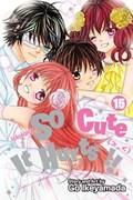 So Cute It Hurts!!, Vol. 15   Go Ikeyamada  
