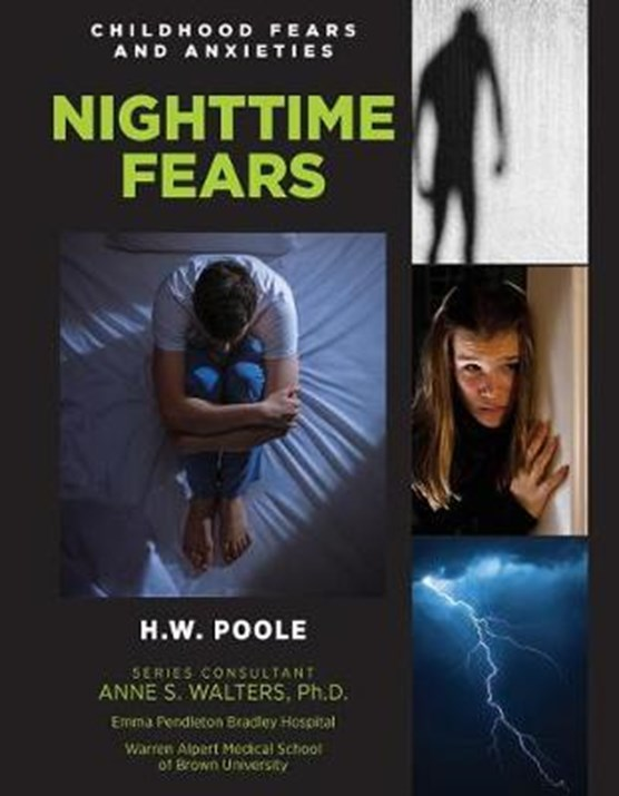 Childhood Fears and Anxieties: Nighttime Fears