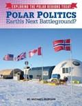 Polar Politics   Michael Burgan  
