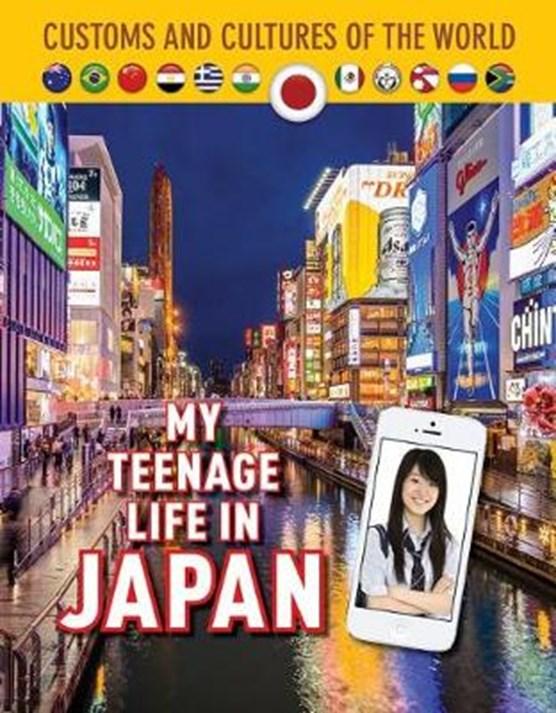 My Teenage Life in Japan
