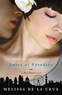 Gates of Paradise | Melissa De La Cruz |