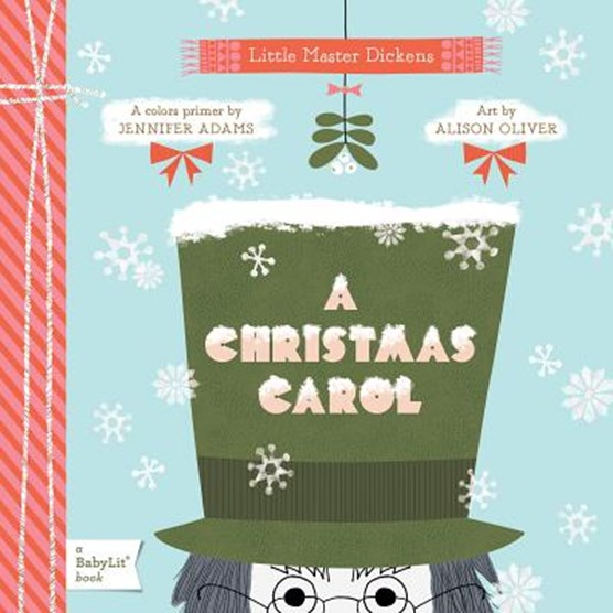 Little Master Dickens Christmas Carol: A Colors Primer