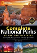 National Geographic Complete National Parks of the United States   Mel White  