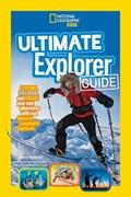 Ultimate Explorer Guide   Nancy ; National Geographic Kids Honovich  